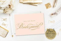10 Will You Be My Bridesmaid? Cards (Free & Printable) with Will You Be My Bridesmaid Card Template