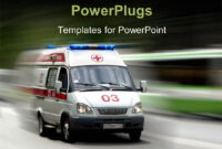 Ambulance Powerpoint Templates W/ Ambulance-Themed Backgrounds within Ambulance Powerpoint Template