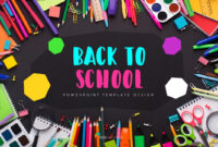 Back To School Ppt Powerpoint with regard to Back To School Powerpoint Template