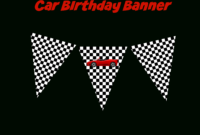 Coolest Car Birthday Ideas – My Practical Birthday Guide In Cars Birthday Banner Template