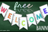 Dress Up Your Classroom With This Free Printable Welcome with regard to Classroom Banner Template