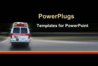 √ Powerpoint Template: Ambulance Going To Hospital For throughout Ambulance Powerpoint Template