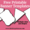 Free Printable Banner Templates – Blank Banners For Diy Intended For Printable Banners Templates Free