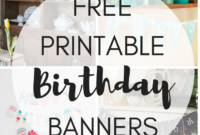 Free Printable Birthday Banners – The Girl Creative throughout Diy Banner Template Free