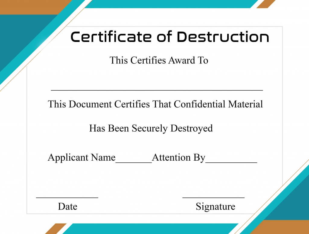 Free Printable Certificate Of Destruction Sample Throughout Free Certificate Of Destruction Template