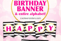 Free Printable Happy Birthday Banner And Alphabet – Six inside Diy Banner Template Free
