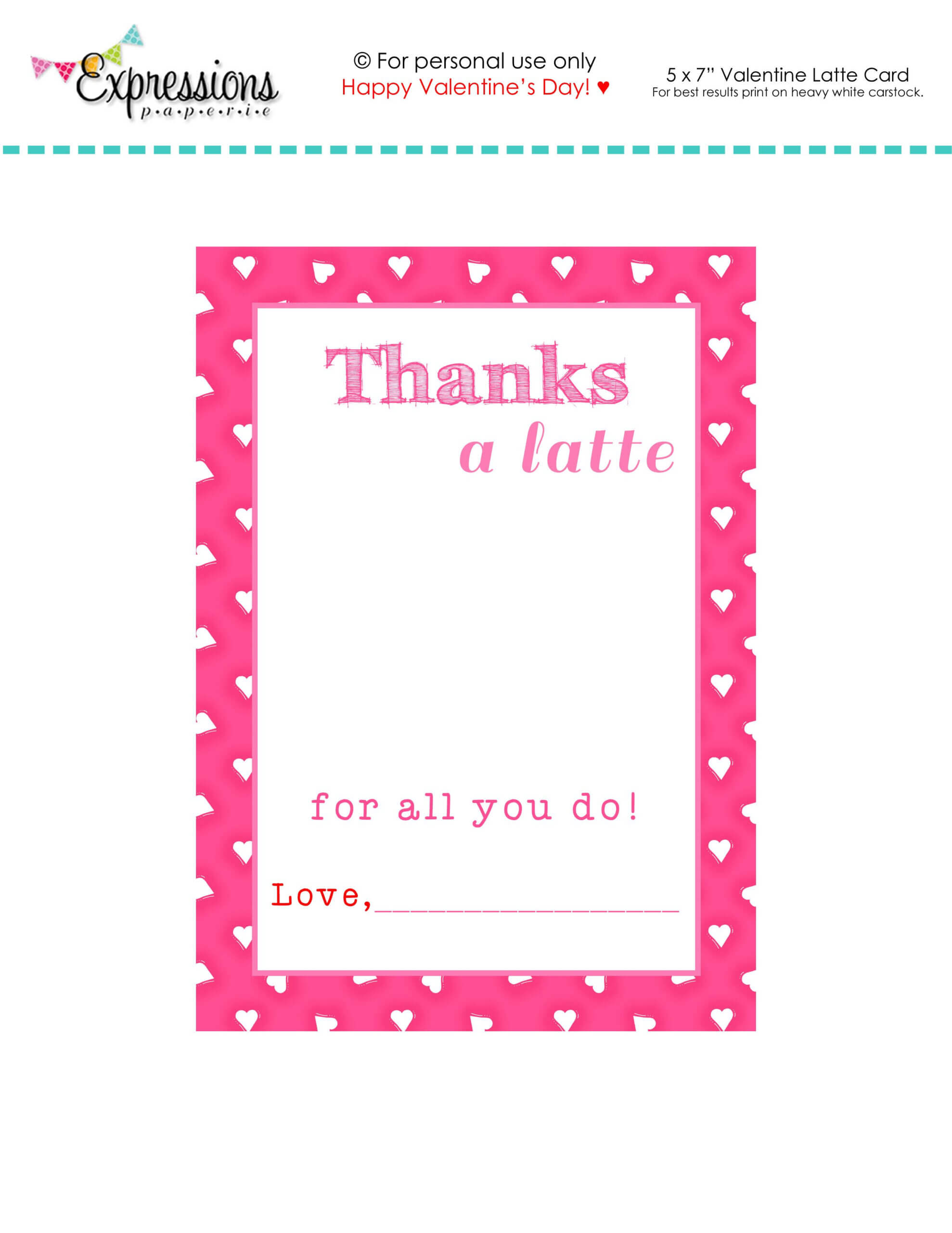 "Free Printable Valentine ""thanks A Latte"" Teacher Card Intended For Thanks A Latte Card Template"