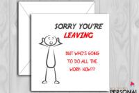 Funny Sorry Your Leaving Card – Congratulations On Your New for Sorry You Re Leaving Card Template