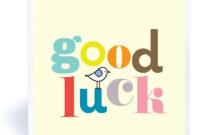 "Good Luck""   Good Luck Cards, Success Wishes, Exam Success Throughout Good Luck Card Template"