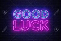 Good Luck Neon Sign Vector. Good Luck Design Template Neon Sign,.. regarding Good Luck Banner Template