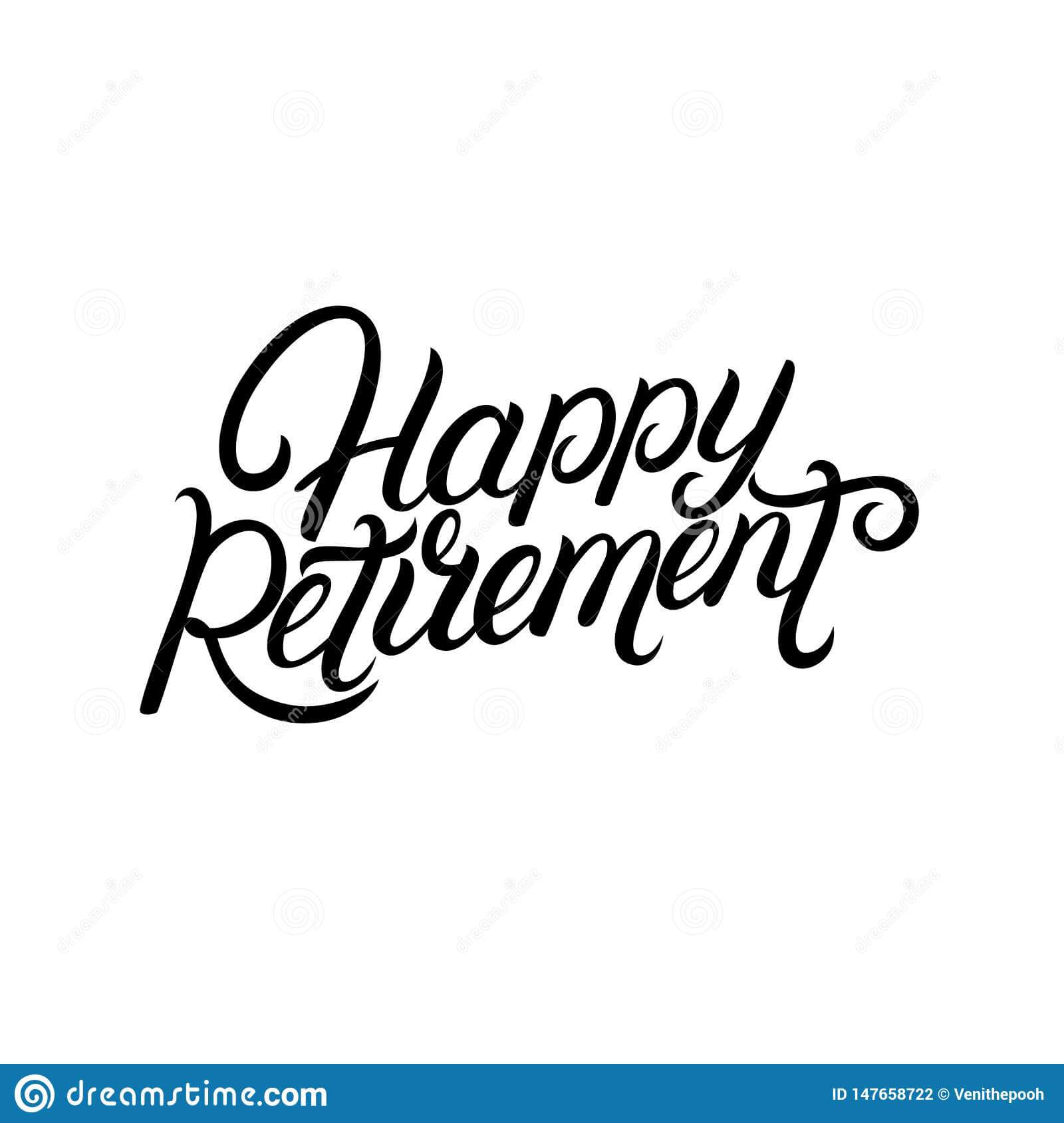 Happy Retirement Hand Written Lettering. Stock Vector Pertaining To Retirement Card Template