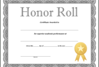 How To Craft A Professional Looking Honor Roll Certificate Inside Superlative Certificate Template