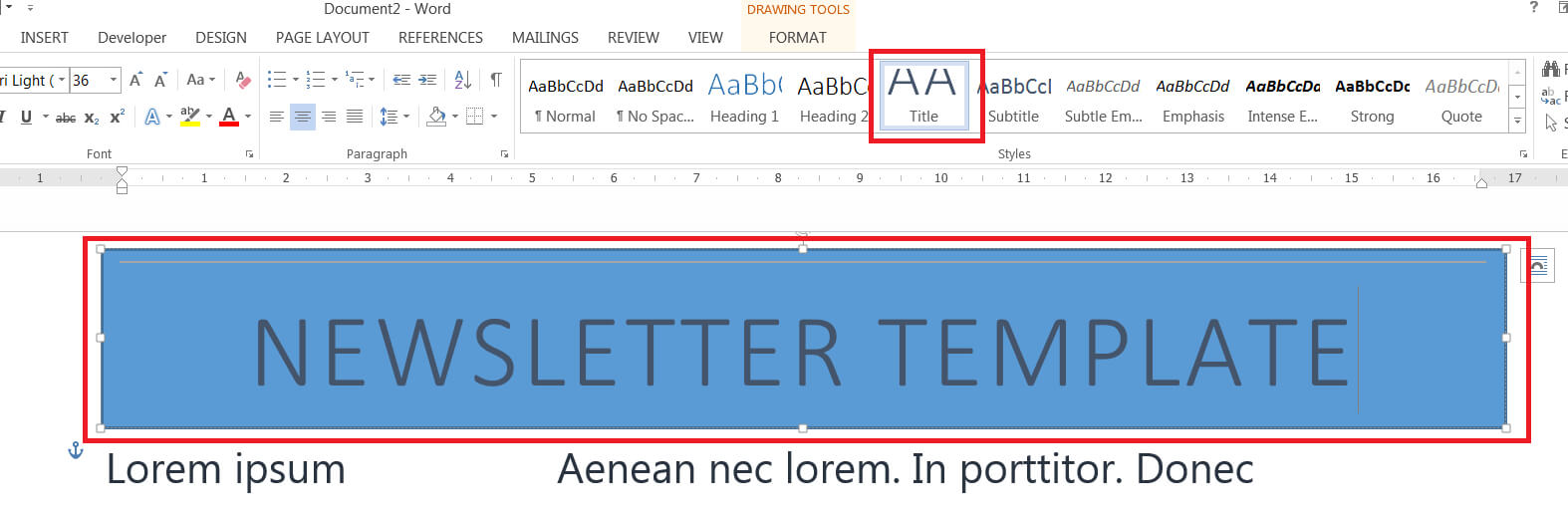 How To Easily Create A Newsletter Template In Microsoft Word For How To Insert Template In Word