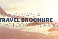 How To Make An Awesome Travel Brochure [With Free Templates] in Travel Guide Brochure Template