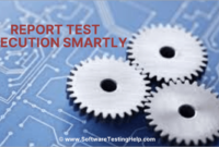 How To Report Test Execution Smartly – [Download Status within Software Testing Weekly Status Report Template