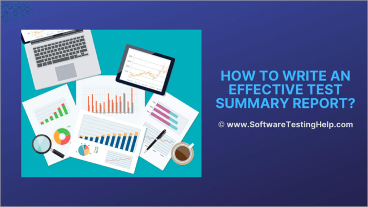 How To Write An Effective Test Summary Report [Download Throughout Test Summary Report Excel Template