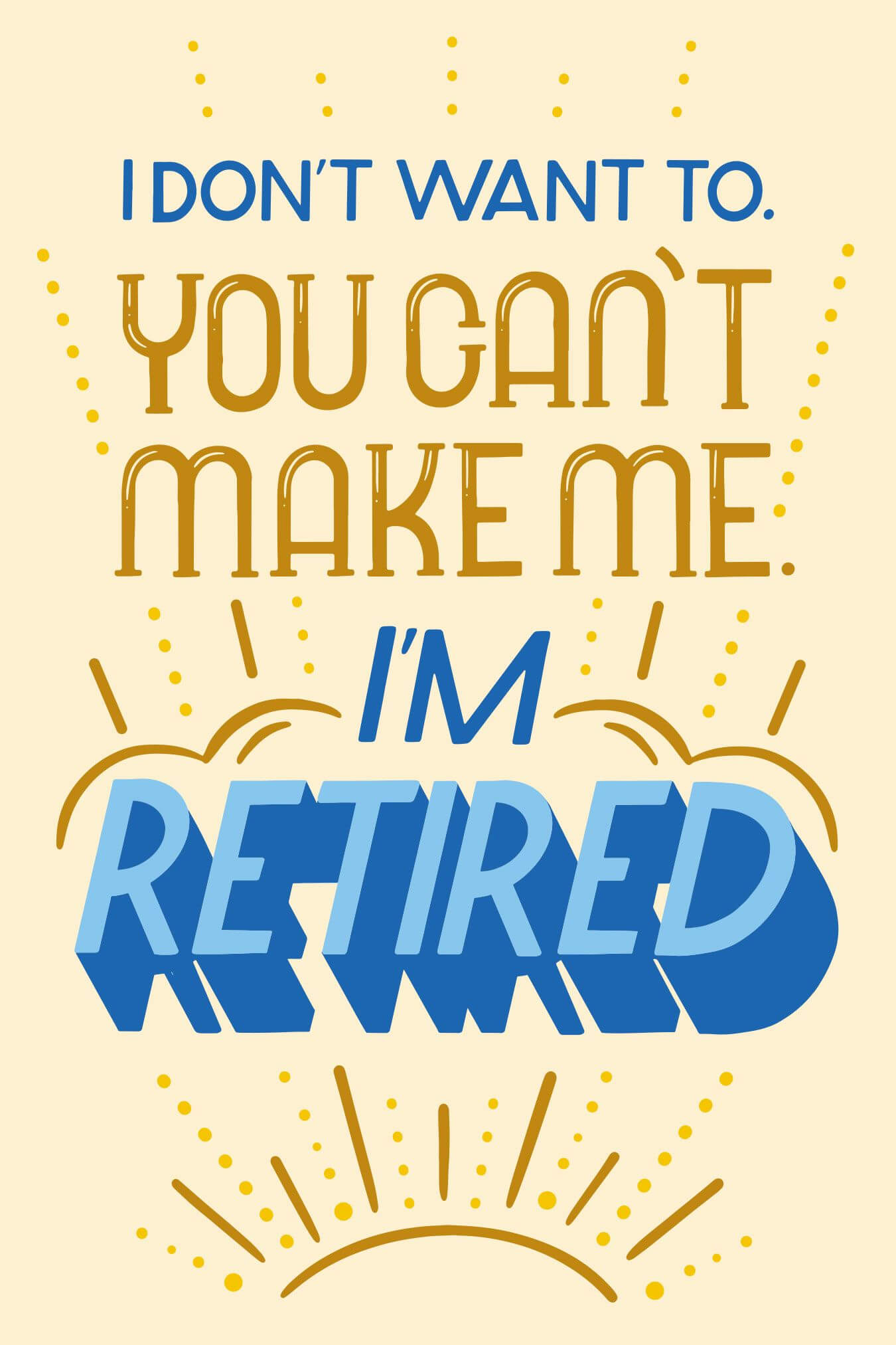 I'm Retired | Retirement Cards, Cards, Templates Printable Free Pertaining To Retirement Card Template