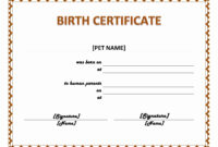 Pet Birth Certificate Maker | Pet Birth Certificate For Word pertaining to Editable Birth Certificate Template