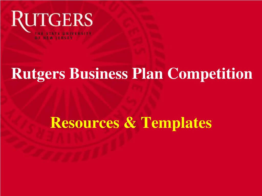 Ppt - The 9 Th Annual Rutgers Business Plan Competition Within Rutgers Powerpoint Template