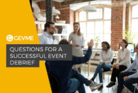 Questions For A Successful Event Debrief – Gevme Blog for Event Debrief Report Template