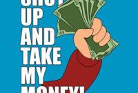 Shut Up And Take My Money! – Futurama | Take My Money, Shut with Shut Up And Take My Money Card Template