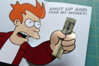 Shut Up And Take My Money Greeting Card | Futurama Meme with regard to Shut Up And Take My Money Card Template