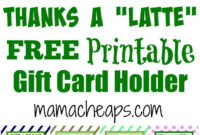 Thanks A Latte Free Printable Gift Card Holder Teacher Gift throughout Thanks A Latte Card Template