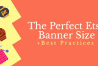 The Perfect Etsy Banner Size & Best Practices intended for Free Etsy Banner Template